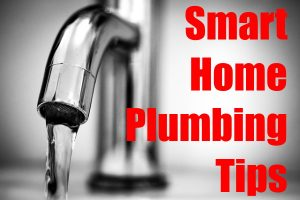 Smart Home Plumbing Tips