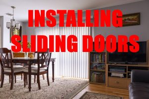 Installing Sliding Doors