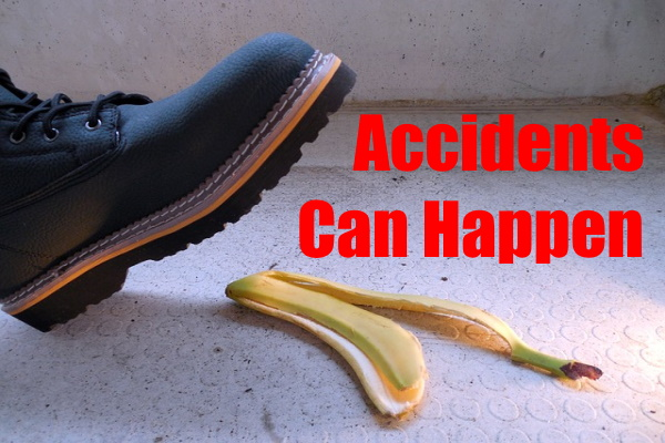 Accidents Can Happen