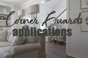 Types of Corner Guards and their Application