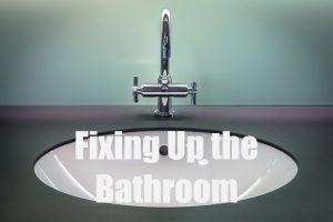 Fixing up Bathroom
