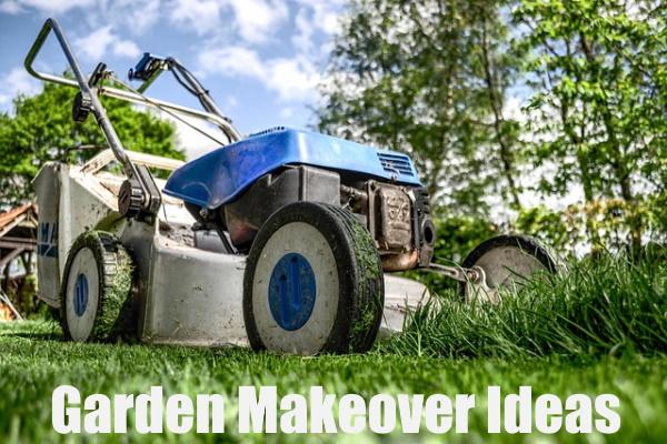 Garden Makeover Ideas