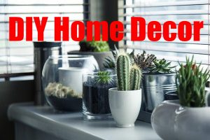 Easy DIY Home Decor Ideas