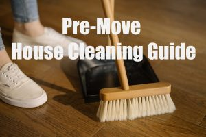 Pre-Move House Cleaning Guide