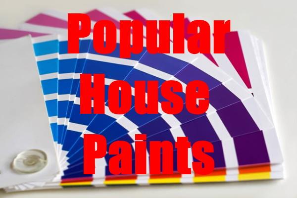 Popular House Paints