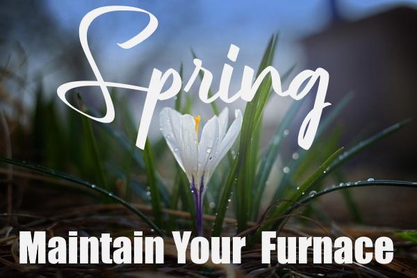 Furnace in Spring