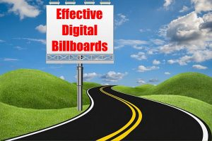 Effective Digital Billboards