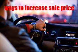 Increase the Sale Price of Your Car