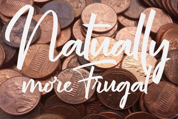 Naturally More Frugal