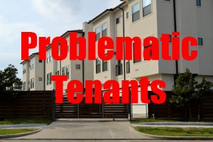 Problematic Rental Tenants