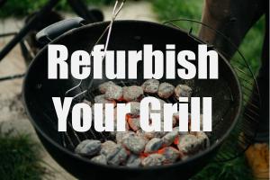 Refurbish a Barbecue Grill