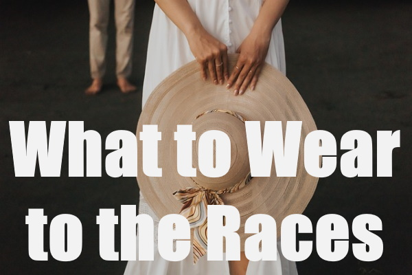 Wear To The Races