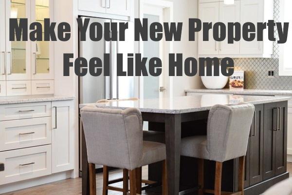 New Property Feel Like Home