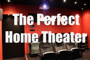 Perfect Home Theater Room
