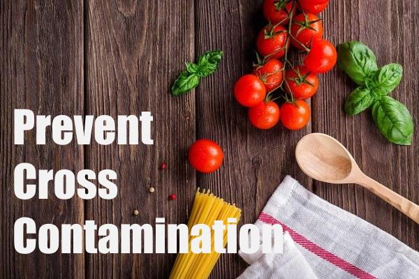 Prevent Cross-Contamination