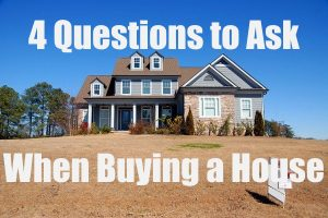 When Buying a House