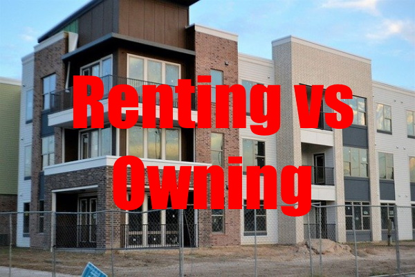 Renting vs Owning an Apartment What Is Better for You