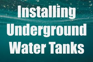 Install Underground Water Tanks